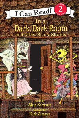 In a Dark, Dark Room and Other Scary Stories (I Can Read