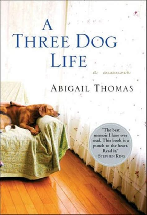 Urban Hounds: Book Review: A Three Dog Life by Abigail Thomas