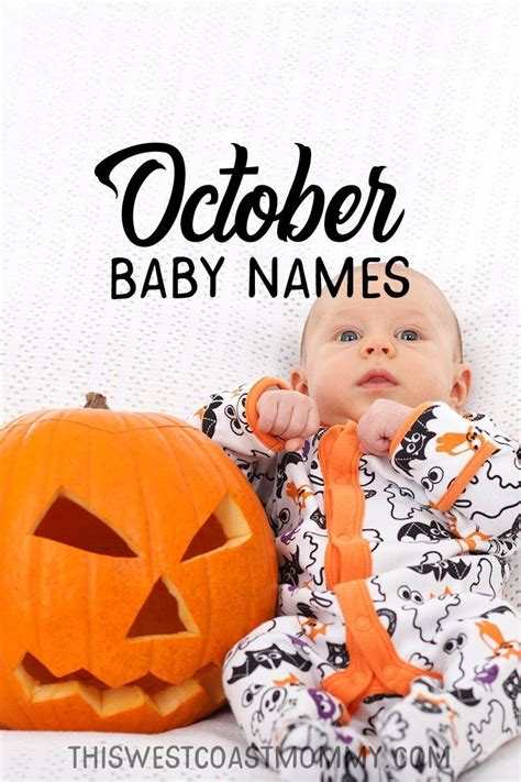 October Baby Names | This West Coast Mommy